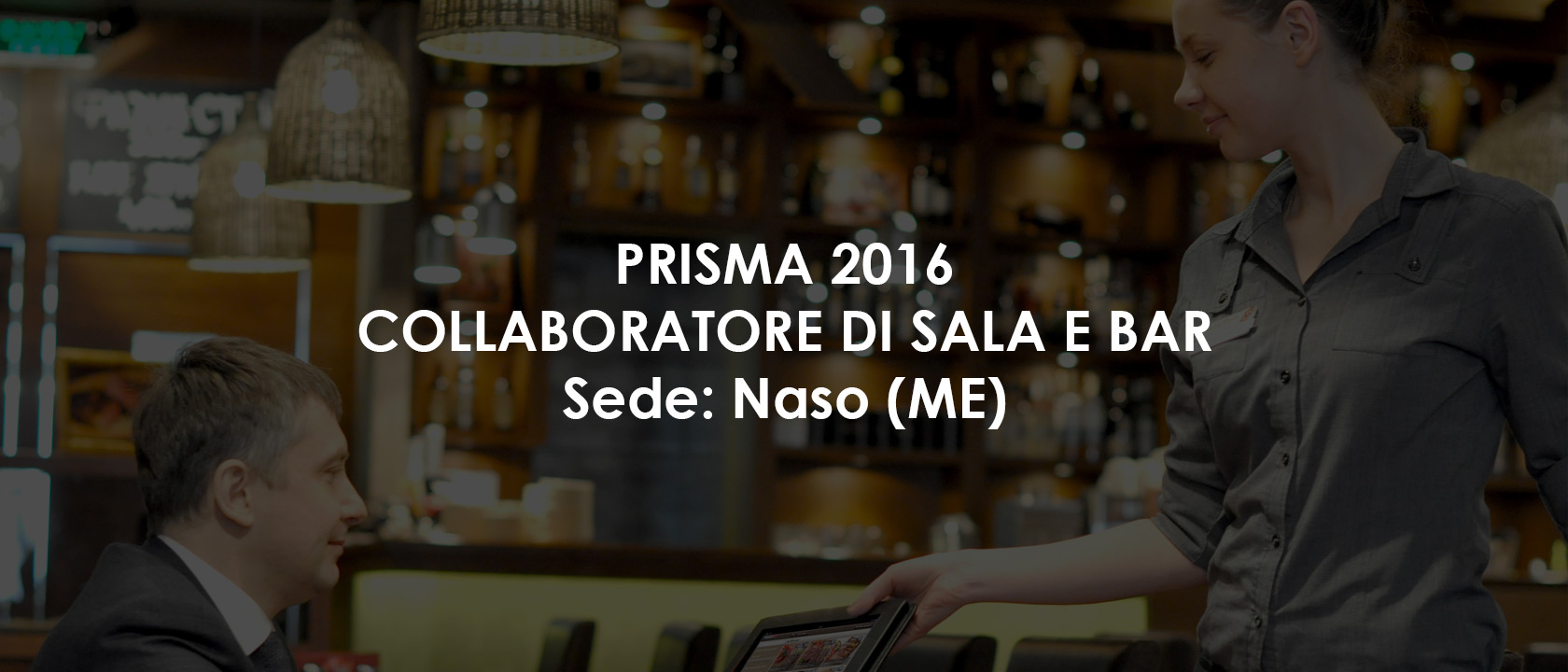 Permalink to:Collaboratore di Sala e Bar – Naso